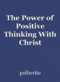 The Power of Positive Thinking With Christ