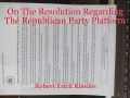 On The Resolution Regarding The Republican Party Platform
