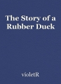 The Story of a Rubber Duck