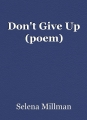 Don't Give Up (poem)