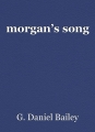 morgan's song