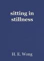sitting in stillness