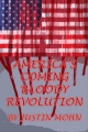 America's Coming Bloody Revolution