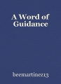 A Word of Guidance