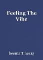 Feeling The Vibe