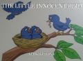 THE LITTLE INNOCENT BIRD