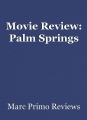 Movie Review: Palm Springs
