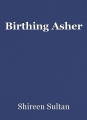 Birthing Asher