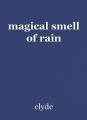 magical smell of rain