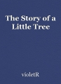 The Story of a Little Tree