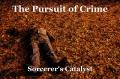 The Pursuit of Crime