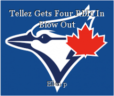 Tellez Gets Four RBIs In Blow Out
