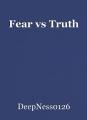 Fear vs Truth