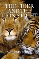 THE TIGER AND THE LION'S FIGHT