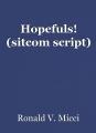 Hopefuls! (sitcom script)