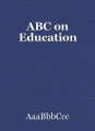 ABC on Education