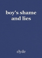 boy's shame and lies