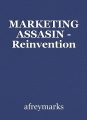 MARKETING ASSASIN - Reinvention