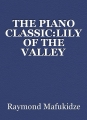 THE PIANO CLASSIC:LILY OF THE VALLEY