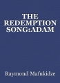 THE REDEMPTION SONG:ADAM