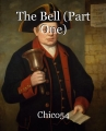 The Bell (Part One)