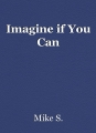 Imagine if You Can