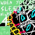 No K-Pop (When You're Sleeping - Night 4)