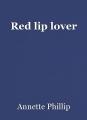 Red lip lover