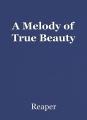 A Melody of True Beauty