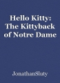 Hello Kitty: The Kittyback of Notre Dame