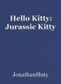 Hello Kitty: Jurassic Kitty