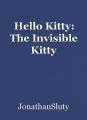 Hello Kitty: The Invisible Kitty
