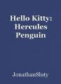 Hello Kitty: Hercules Penguin