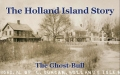The Holland Island Story