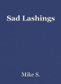 Sad Lashings