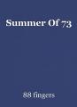 Summer Of 73