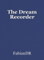 The Dream Recorder