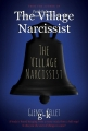 The Village Narcissist