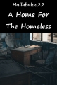 A Home For The Homeless
