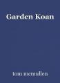 Garden Koan