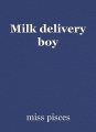 Milk delivery boy