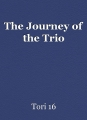 The Journey of the Trio
