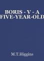 BORIS - V - A FIVE-YEAR-OLD