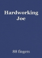 Hardworking Joe