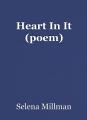 Heart In It (poem)