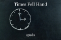 Times Fell Hand