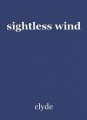 sightless wind