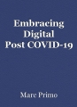 Embracing Digital Post COVID-19