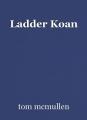 Ladder Koan