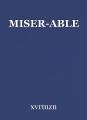 MISER-ABLE